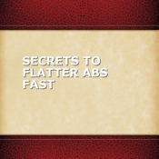 Secrets to Flatter Abs Fast