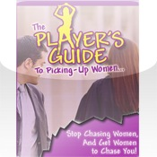 Player`s Guide to Picking Up Women