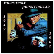 Yours Truly, Johnny Dollars - Complete 584 Episodes