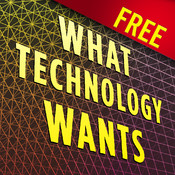 CITIA: What Technology Wants by Kevin Kelly
