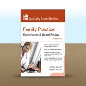 Family Practice Examination & Board Review, Second Edition by Mark Graber family practice management