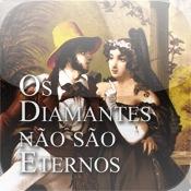 Os Diamantes Não São Eternos
