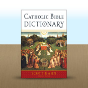 Catholic Bible Dictionary by