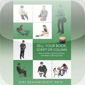 Top Secrets for Selling Your Book, Script, or Columns by Gini Graham Scott (Reference, Business & Education Collection) excellent reference book