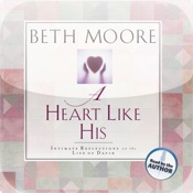 A Heart Like His (by Beth Moore)