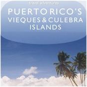 Puerto Rico`s Vieques & Culebra Islands - Travel Adventures