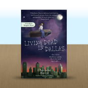Living Dead in Dallas: A Sookie Stackhouse Novel by Charlaine Harris novel