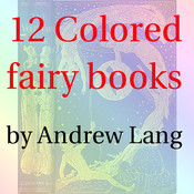 Colored fairy books by Andrew Lang(12 books)lite