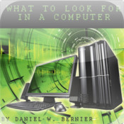 What To Look For In A Computer your computer performance