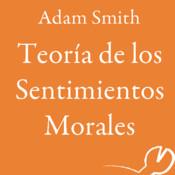 Teoría de los Sentimientos Morales (FCE)