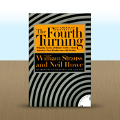 The Fourth Turning by William Strauss appear will