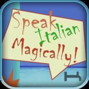 Speak Italian Magically! Relax, you can learn Italian now! italian