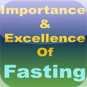 Excellence and Importance of Fasting
