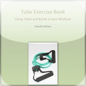 Tube Exercise Book Using Tubes And Bands In Your Workout family tubes