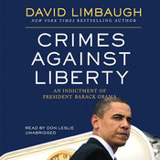 Crimes Against Liberty (by David Limbaugh) barack obama press