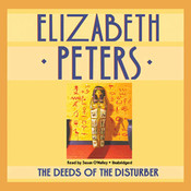 The Deeds of the Disturber (by Elizabeth Peters)