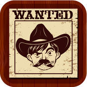 Wild West Wanted Poster Maker Pro - Make Your Own Wild West Outlaw Photo Mug Shots wanted