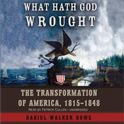 What Hath God Wrought (by Daniel Walker Howe) walker