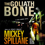 Goliath Bone (by Mickey Spillane with Max Allan Collins)