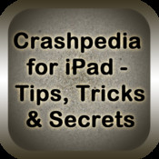 Crashpedia for iPad: Tips, Tricks & Secrets