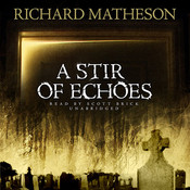 A Stir of Echoes (by Richard Matheson)