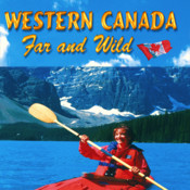 Western Canada Far & Wild-Virtual Travel App