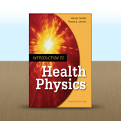Introduction to Health Physics : Fourth Edition by Herman Cember physics