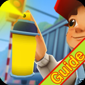 Guide for Subway Surfers - A Full Strategy & Reference Walkthrough for Characters,Cheats & Video Tips subway surfers