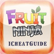 iCheatGuide - Fruit Ninja Edition fruit ninja lite