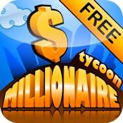 MILLIONAIRE TYCOON™ Free Edition
