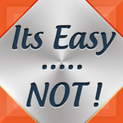 Its Easy...NOT!