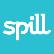 Spill - Get real about life anonymously. Hear honest opinions from people who can relate. Share your advice with other people in high school, college, graduate school, and beyond.