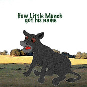 How Little Munch got his name (3rd in animated series) - Adventures of Little Munch, Animated Book App for Kids munch