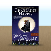 Dead to the World: A Sookie Stackhouse Novel by Charlaine Harris novel