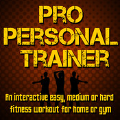 Pro Personal Trainer - An Interactive Health & Fitness Workout For All Levels