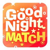 GoodNight Match