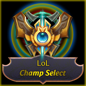 LoL Champ Select - League of Legends Edition