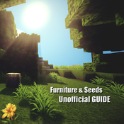 Furniture & Seeds for Minecraft - Ultimate Guide fоr Minecraft (free edition)