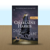 Dead Until Dark: A Sookie Stackhouse Novel by Charlaine Harris novel