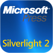 Introducing Microsoft® Silverlight™ 2, Second Edition, Second Edition edition