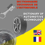 Dictionary of Automotive Technology French-English/English-French