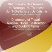 Dictionary of travel, tourism, hotel, restaurant and cooking - Common terms, sentences, questions and phrases - English-French / French-English - Jerome Goursau