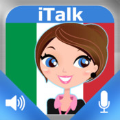 iTalk Italian conversational: record and play, learn to speak fast, vocabulary expressions and tests for english speakers