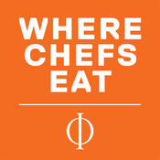 Where Chefs Eat – A Guide to Chefs` Favorite Restaurants