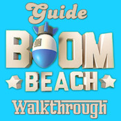 A Complete Strategy +Walkthrough Guide For Boom Beach (Unofficial)