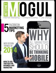 Internet Mogul Magazine - Internet Marketing, Entrepreneurship, Lifestyle top internet marketer