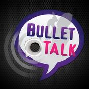 Bullet Talk Radio