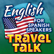 English Travel Talk (For Spanish Speakers) - Speak & Learn Now! - Hablar Ingles Facil