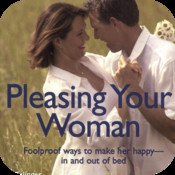 Complete Idiot`s Guide to Pleasing your Woman