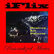 iFlix Movie: Destroy All Planets